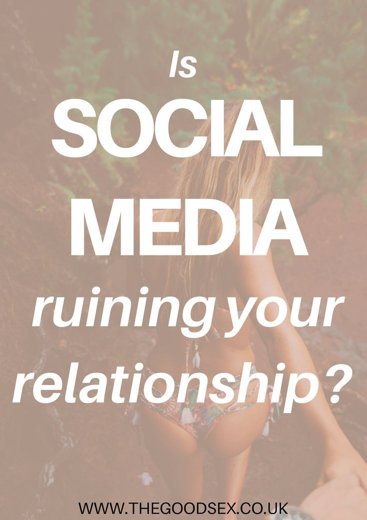 How Social Media Affects Romantic Relationships