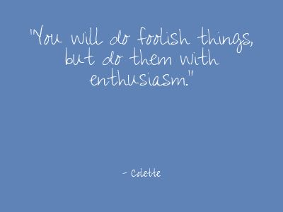These foolish things: Quotes Worth, Memorizing Quotes, Favorite Quotes