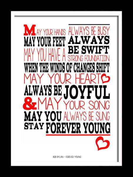 Bob Dylan Forever Young. A4 picture mount  Print Typography song music lyric for framing ( No Frame )