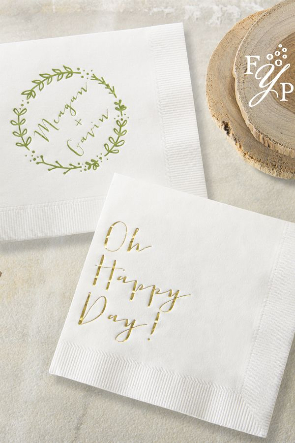 How Adorable Are These Foil Stamped Napkins Pair A Saying With Personalized Design For