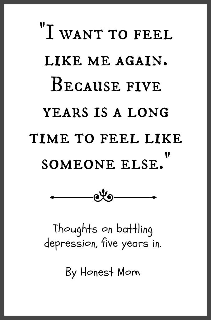 Five years after being diagnosed with #PPD, I'm still battling depression. And man, am I tired. Here are my thoughts about my next strategy in this fight. #depression