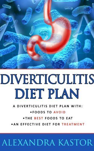 Good And Bad Foods For Diverticulitis