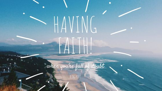 Having Faith When You're Full of Doubt https://caylabrooke.com/blog/blog/having-faith-when-you-re-full-of-doubt?utm_campaign=coschedule&utm_source=pinterest&utm_medium=Cayla&utm_content=Having%20Faith%20When%20You%27re%20Full%20of%20Doubt Filling your lungs with FAITH is good for you. Honest.