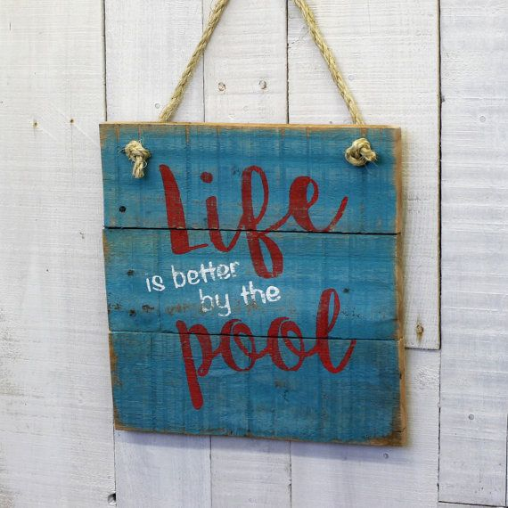 Life is Better by the Pool Sign Rustic by EverydayCreationsJen
