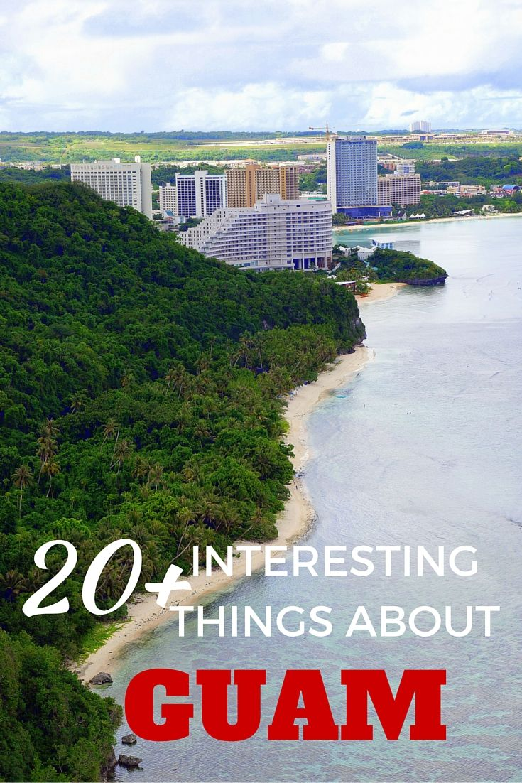 Interesting things about Guam