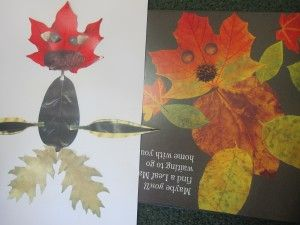 """Make our own """"Leaf Man"""" after reading the book. Maybe make some animals or birds too."""
