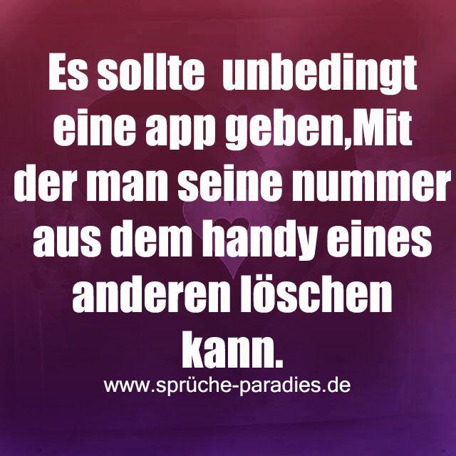 Es sollte unbedingt eine App geben, mit der man seine Nummer aus dem Handy eines anderen löschen kann.