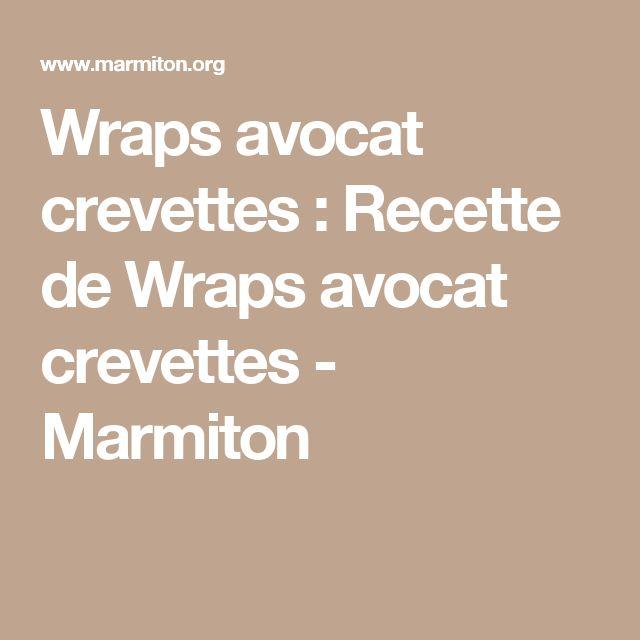Wraps avocat crevettes : Recette de Wraps avocat crevettes - Marmiton