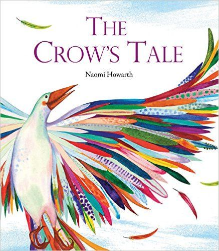 The Crow's Tale: Naomi Howarth: 9781847807403: Amazon.com: Books