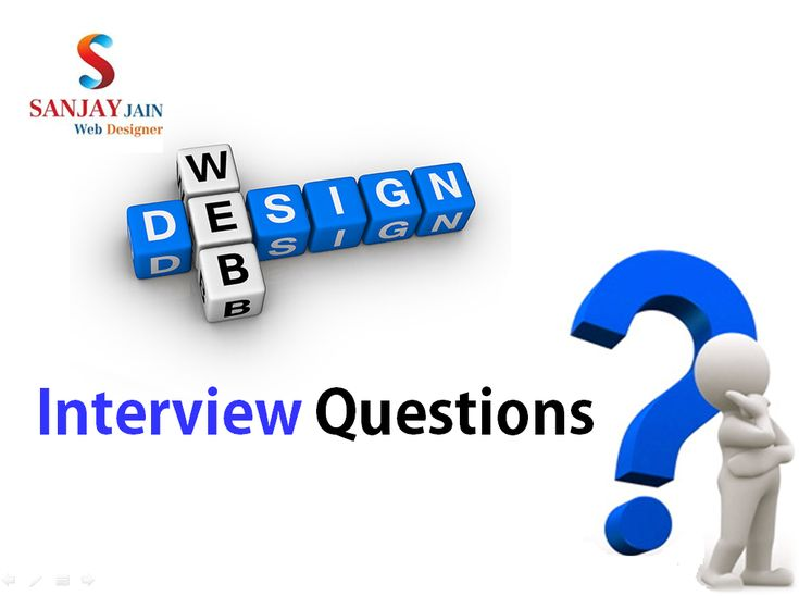 Check Website For Web Design Interview Questions With Answers For Experience And Fresher Learn Web Interview Questions And Answers Learn Web Design Web Design