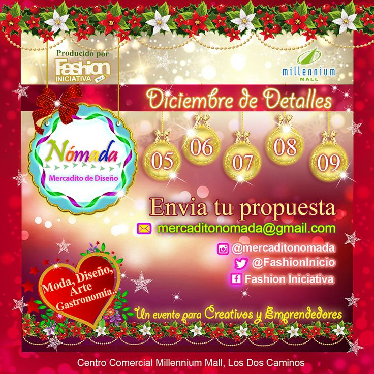 """@FashionInicio #diseño   NÓMADA #MERCADITO DE DISEÑO Diciembre de Detalles  En el mes mas bonito del año lleno de luces y colores, Nómada Mercadito de Diseño presenta su Edición """"Diciembre de Detalles"""". VISÍTANOS Y CONTÁCTANOS:  FASHION INICIO * Correo: mercaditonomada@gmail.com  * Facebook: http://www.facebook.com/FashionIniciativa * Twitter: @FashionInicio * Instagram: https://www.instagram.com/mercaditonomada/  Te esperamos en el Centro Comercial Millenium Mall!  #mercado #bazar #feria"""