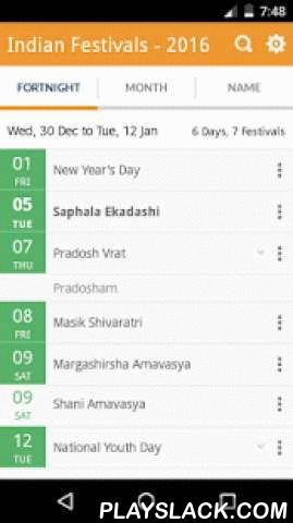 Indian Festivals - 2016  Android App - playslack.com ,  The application contains list of all major Indian festivals which occur in the year 2016.1. many kinds of festivals and daysThe application contains following kinds of festivals and days.- Hindu Festivals- Parsi Festivals- Sindhi Festivals- Sikh Festivals- Malayalam Festival- Tamil Festival- Islamic Festival- Christian Festivals- National Days- World DaysThe application also contains Ekadashi dates, Vrat dates, Rashi Sankranti dates…