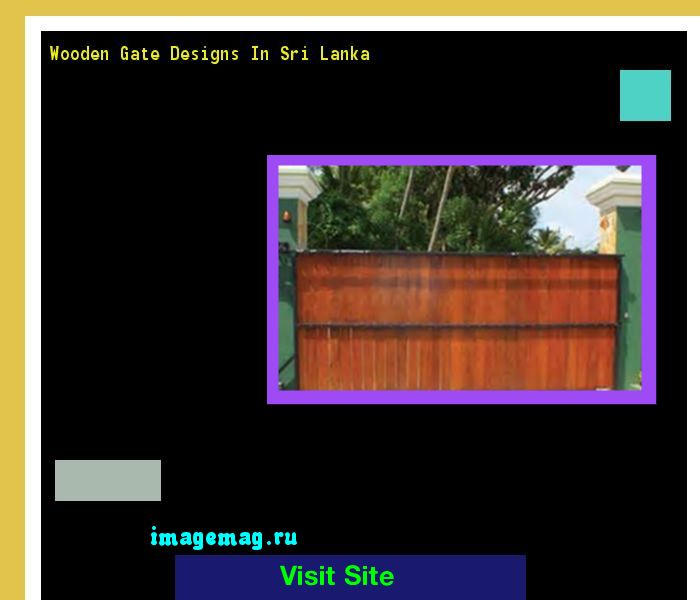Wooden Gate Designs In Sri Lanka 162558 - The Best Image Search