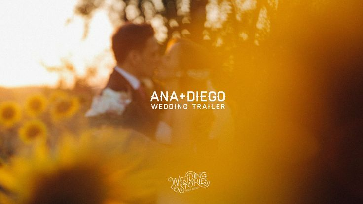 Ana+Diego. Wedding Trailer