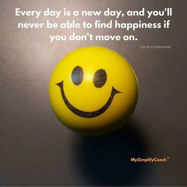 Every day is a new day and you'll never be able to find happiness if you don't move on (Carrie Underwood) #quotes #mysimplifycoach  #happyfriday