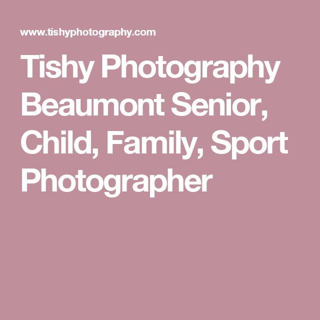 Tishy Photography Beaumont Senior, Child, Family, Sport Photographer