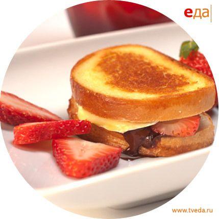 Рецепт. Сэндвичи с фруктами, шоколадом и сыром бри