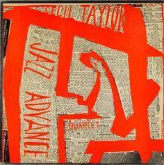 "Cecil Taylor. ""Jazz Advance"". 1956"