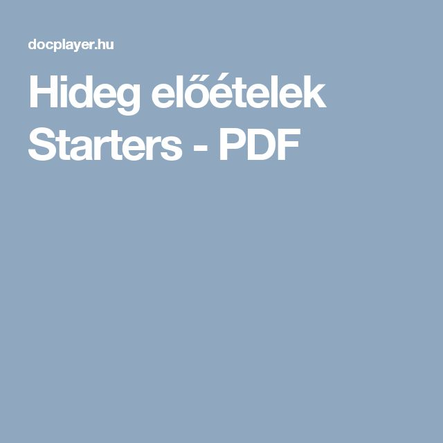 Hideg előételek Starters - PDF