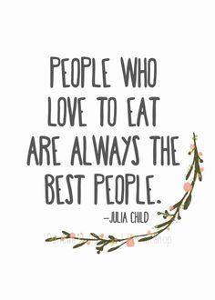 Sayings Food, Quote Sayings, Food Quotes, Quotes Wishes, Julia Child Quotes, Cooking Quotes Julia Child, Cute Cooking Quotes, Famous Quotes By Women, ...