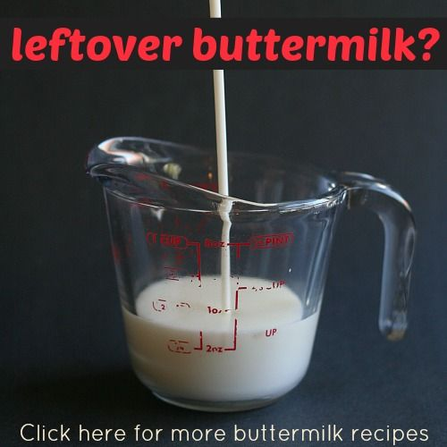 Recipes using buttermilk - dont throw away the leftover!