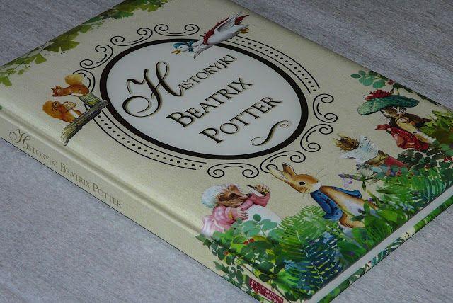 """Maluszkowe inspiracje: Nieśmiertelne """"Historyjki Beatrix Potter"""" w końcu ..."""