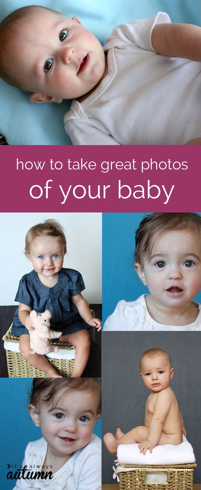 great tips to help you get gorgeous photos of your baby - without spending tons of money at a photo studio! DIY baby photoshoot ideas