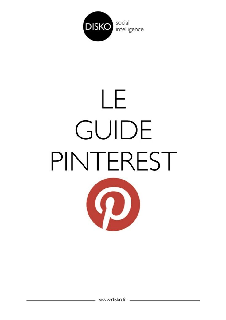 guide-pinterest by DISKO_AGENCY via Slideshare atelier #pinterest Festival de la communication santé #FCS13 www.festivalcommunicationsante.fr                                                                                                                                                                                 Plus