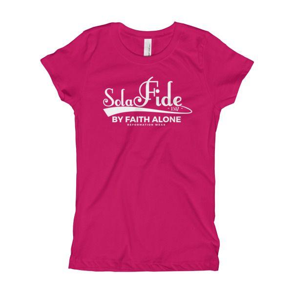 Sola Fide Girl's Christian T-Shirt