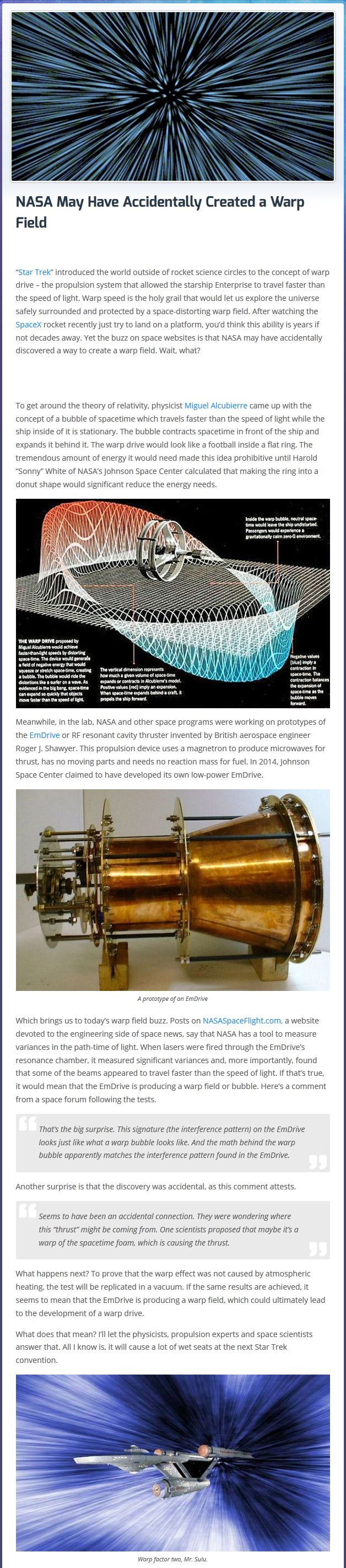 NASA May Have Accidentally Created a Warp Field...FALSE.  see:  http://www.theskepticsguide.org/4-reasons-why-the-em-drive-is-probably-bullshit