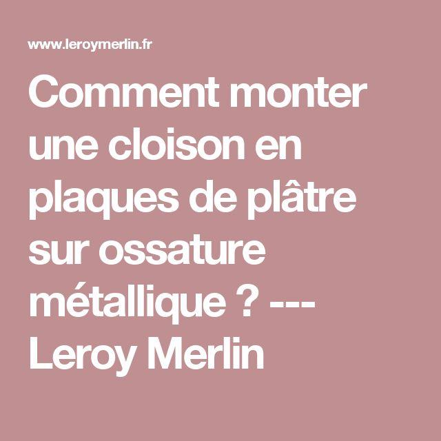 25 beste idee n over monter une cloison op pinterest porte verriere verri - Rayonnages metalliques leroy merlin ...