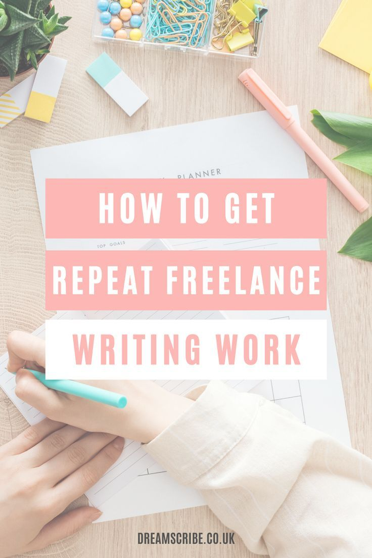 How To Turn A One Off Freelance Job Into Recurring Work Dream Scribe In 2020 Freelance Writing Writing Jobs Freelance Writing Jobs