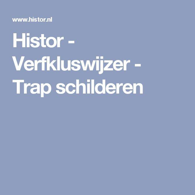 Histor - Verfkluswijzer - Trap schilderen