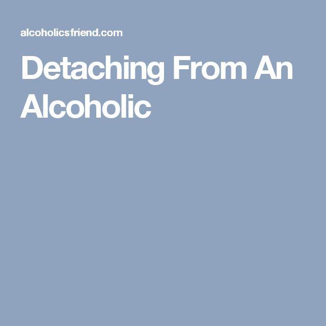 Detaching From An Alcoholic
