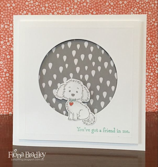 Bella and Friends - You've Got A Friend In Me - Stampin Up - Just Spiffing by Fiona Bradley