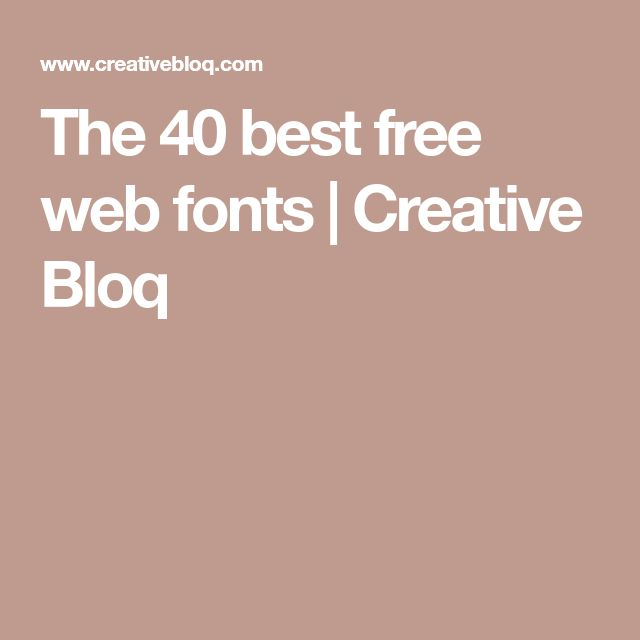 The 40 best free web fonts | Creative Bloq