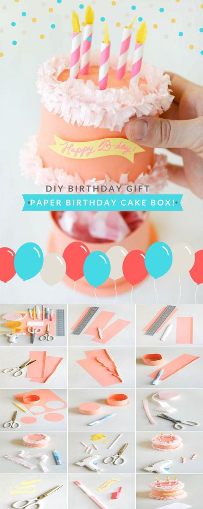 DIY Gift Ideas for Your Boyfriend: Paper Birthday Cake Box