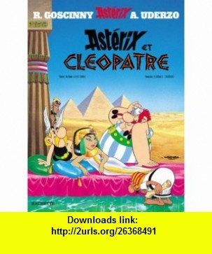 Asterix Et Cleopatra / Asterix and Cleopatra (French Edition) (9782012101388) Rene Goscinny, Albert Uderzo , ISBN-10: 2012101380  , ISBN-13: 978-2012101388 ,  , tutorials , pdf , ebook , torrent , downloads , rapidshare , filesonic , hotfile , megaupload , fileserve