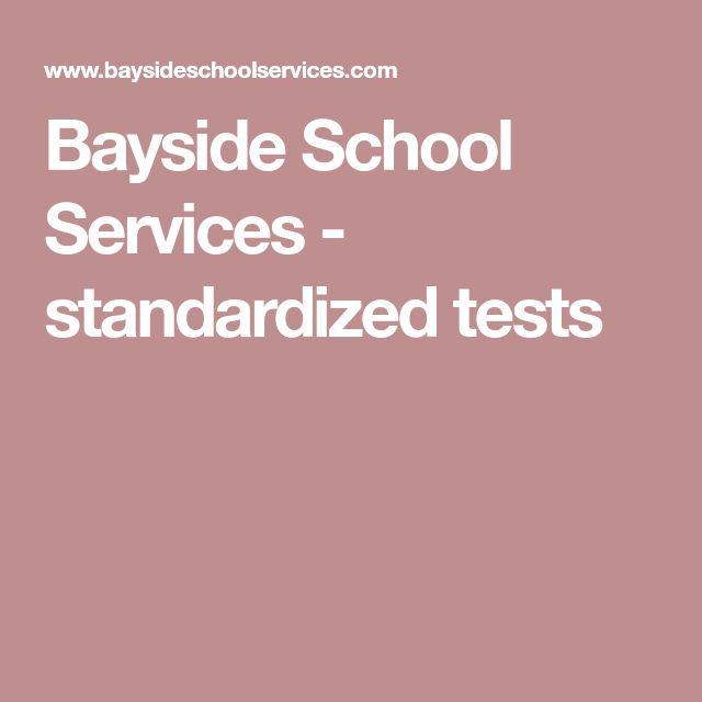 Bayside School Services - standardized tests
