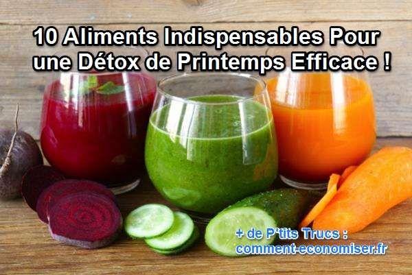 10 Aliments Indispensables Pour une Détox de Printemps Efficace !