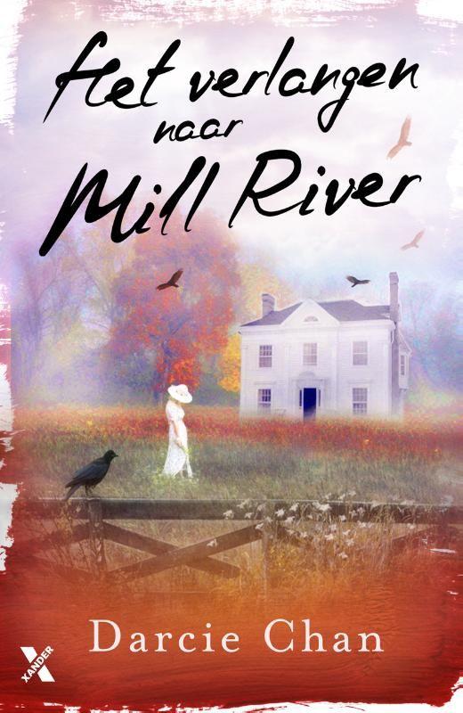 Het verlangen naar Mill River, Darcie Chan