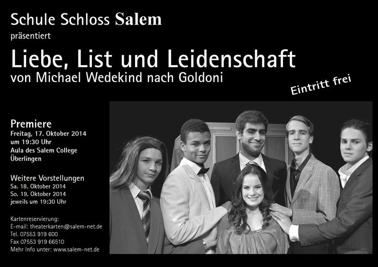 Schule Schloss Salem präsentiert Liebe, List und Leidenschaft von Michael Wedekind nach Goldoni   http://www.salem-net.de/aktuelles/aktuelles/themenseiten-veranstaltungen/liebe-list-und-leidenschaft.html