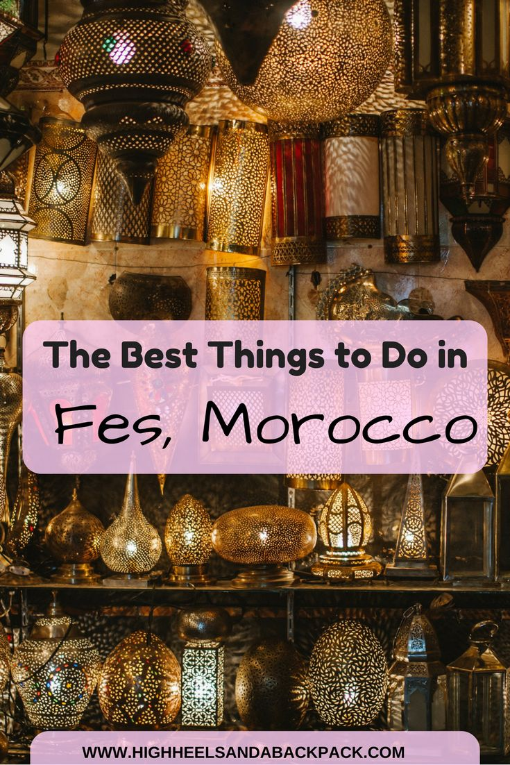 A breakdown of the very best things to see and do in Fes, Morocco's cultural capital.