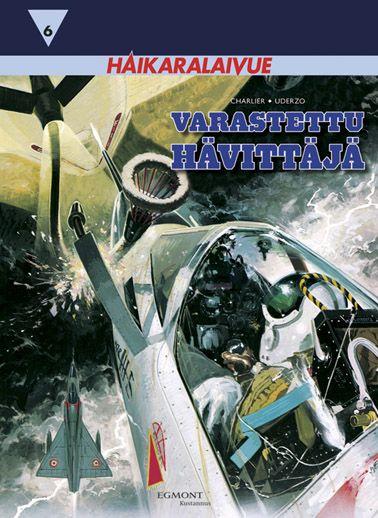 Haikaralaivue 6: Varastettu hävittäjä