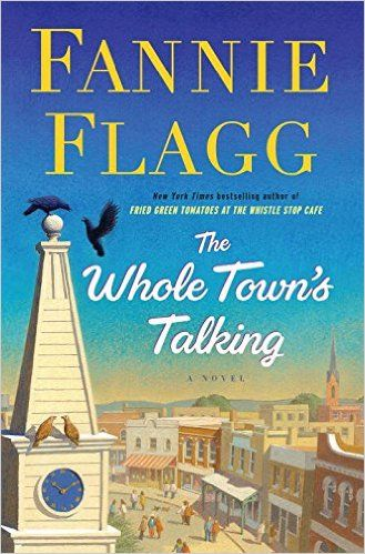 The Whole Town's Talking: A Novel: Fannie Flagg: 9781400065950: Amazon.com: Books