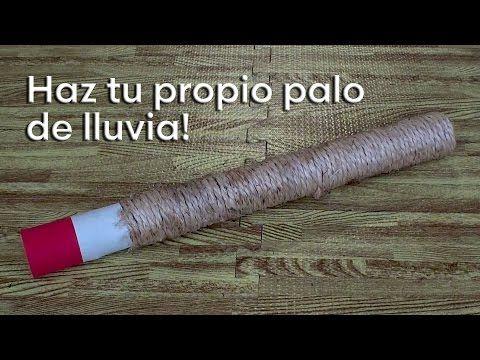 Tutorial: Palo de lluvia / Rain maker. - YouTube