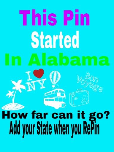 ADD YOUR STATE! Traveling Pin: Alabama, Illinois, Tennessee, Missouri,Alabama again, California, Milan (Italy), Wisconsin, Australia Washington NETHERLAAAANDS, France, Minnesota IRELAND!!!!!!, New York! Ohio, Tennessee! Edinburgh, Massachusetts! Arkansas! Georgia!! Mass again! South Carolina!!!arizona, england Manitoba, Louisiana!