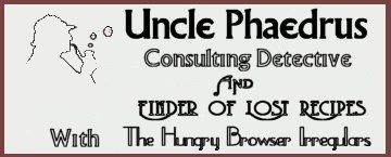 Want to find a lost recipe? Just ask Uncle Phaedrus, Consulting Detective and Finder of Lost Recipes...here's the history of banana puddin' ...check him out!!!....&#3212