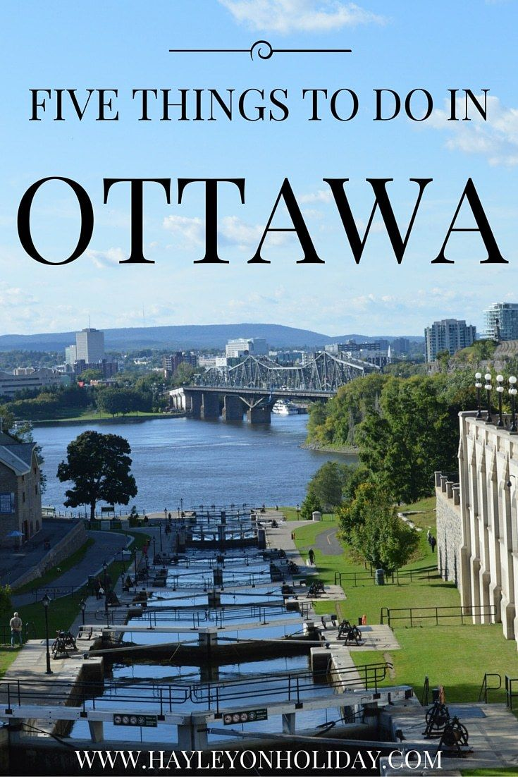 Five things to do in Ottawa, Canada. If you only have one day in Ottawa, these are the best ways to spend your time!