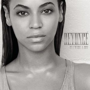 Beyonce If I Were A Boy